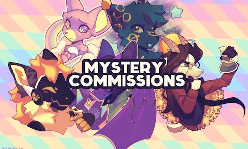 (PWYW) Mystery Commissions
